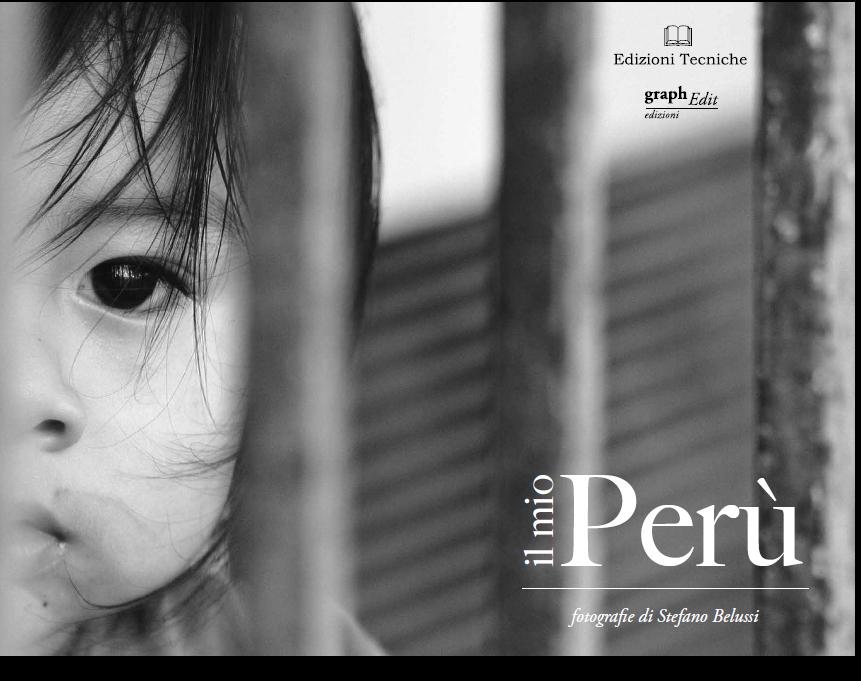 Il Mio Perù. Stefano Belussi